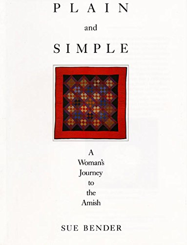 Plain and Simple: A Journey to the Amish 9780062500588