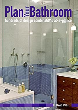 Plan Your Bathroom: Hundreds of Design Combinations At-A-Glance