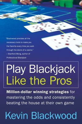 Play Blackjack Like the Pros 9780060731120