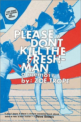 Please Don't Kill the Freshman