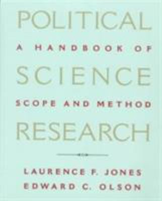 Political Science Research: A Handbook of Scope and Methods