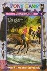 Pony Camp #02: Pam's Trail Ride Adventure