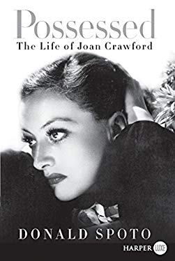 Possessed: The Life of Joan Crawford 9780062002211