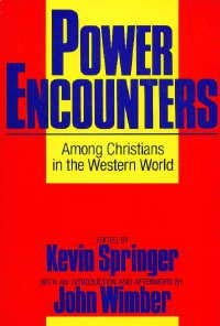 Power Encounters Among Christians in the Western World: Among Christians in the Western World