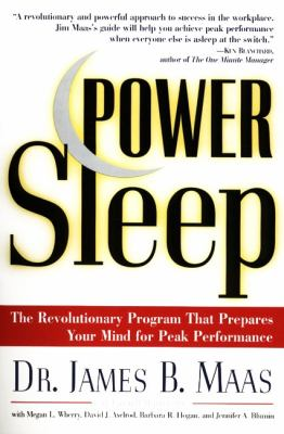 Power Sleep: The Revolutionary Program That Prepares Your Mind for Peak Performance 9780060977603