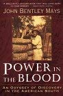 Power in the Blood: An Odyssey of Discovery in the American South