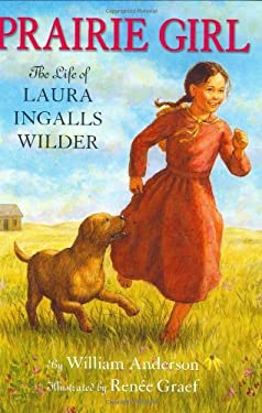 Prairie Girl: The Life of Laura Ingalls Wilder 9780060289737