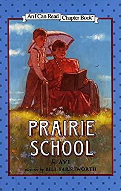 Prairie School 9780060276645