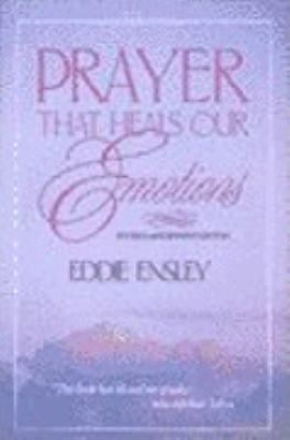 Prayer That Heals Our Emotions