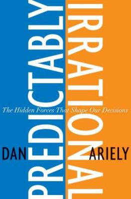Predictably Irrational: The Hidden Forces That Shape Our Decisions 9780061353239