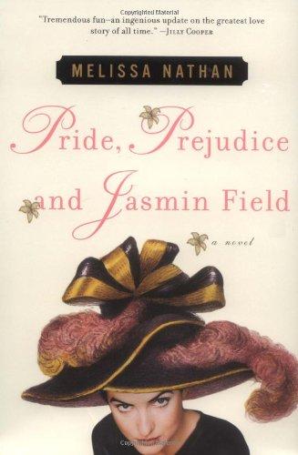 Pride, Prejudice and Jasmin Field