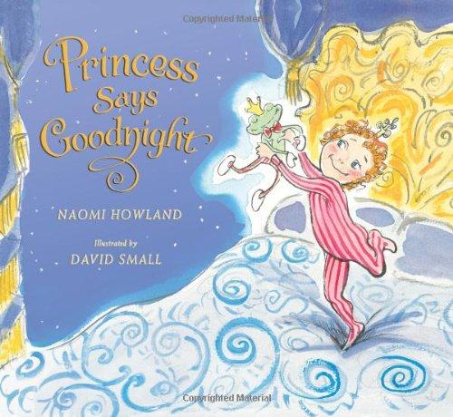 Princess Says Goodnight 9780061455254