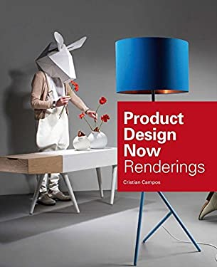 Product Design Now: Renderings 9780061968761