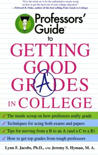 Professors' Guide to Getting Good Grades in College 9780060879082