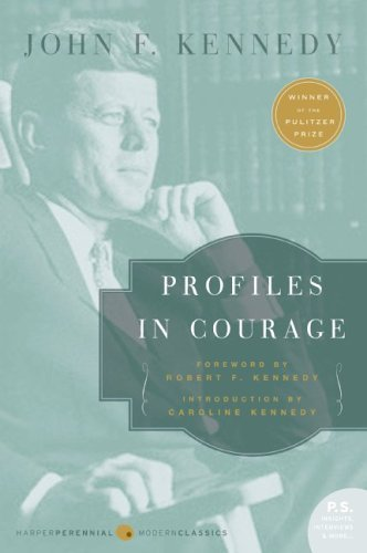 Profiles in Courage 9780060854935