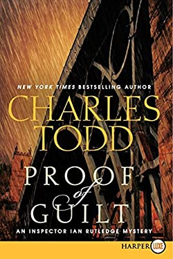 Proof of Guilt LP: An Inspector Ian Rutledge Mystery 9780062222831