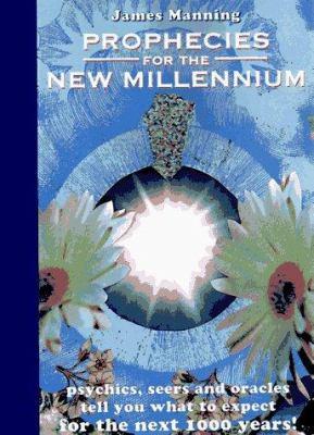 Prophecies for the New Millennium