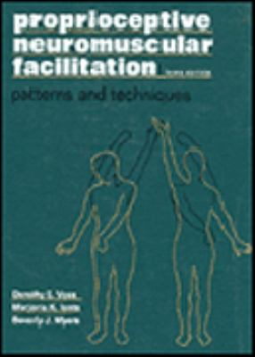 Proprioceptive Neuromuscular Facilitation: Patterns and Techniques
