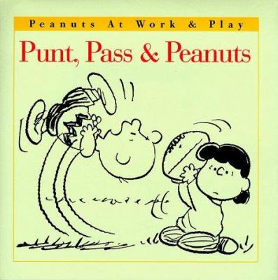 Punt, Pass & Peanuts [With Free Gift Wrap and Gift Tag]