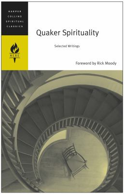 Quaker Spirituality: Selected Writings 9780060578725