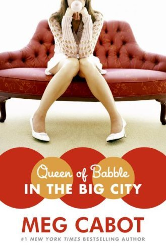 Queen of Babble in the Big City 9780060852009