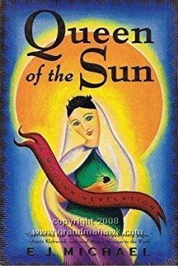 Queen of the Sun: A Modern Revelation