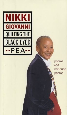 Quilting the Black-Eyed Pea : Poems and Not Quite Poems