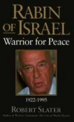 Rabin of Israel: Warrior for Peace