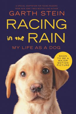 Racing in the Rain: My Life as a Dog 9780062015761