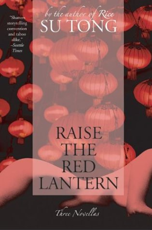Raise the Red Lantern: Three Novellas 9780060596330