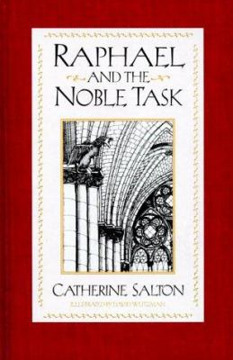 Raphael and the Noble Task