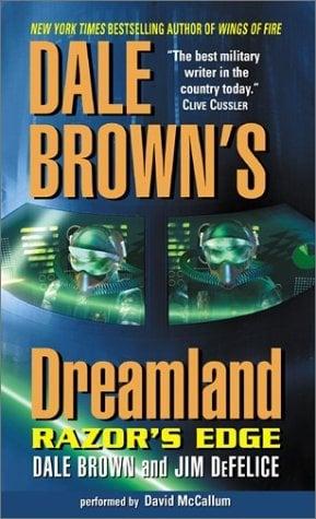 Dale Brown's Dreamland: Razor's Edge: Dale Brown's Dreamland: Razor's Edge