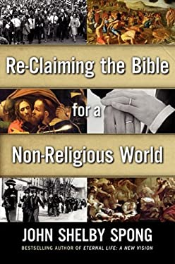Re-Claiming the Bible for a Non-Religious World 9780062011282