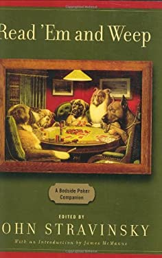 Read 'em and Weep: A Bedside Poker Companion 9780060559588