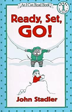 Ready, Set, Go! - Stadler, John