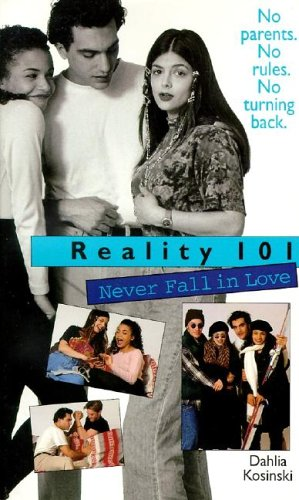 Reality 101 #01: Never Fall in Love