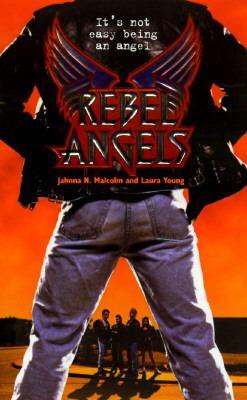 Rebel Angels: Rebel Angels