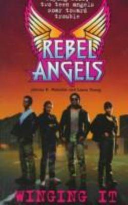 Rebel Angels: Winging It