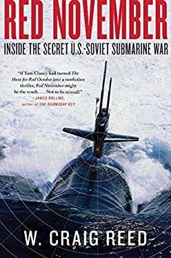 Red November: Inside the Secret U.S.-Soviet Submarine War 9780061806766