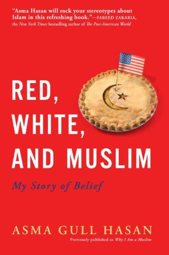 Red, White, and Muslim: My Story of Belief 9780061673757