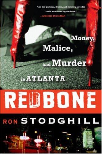 Redbone: Money, Malice, and Murder in Atlanta
