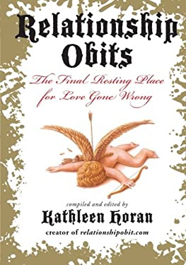 Relationship Obits: The Final Resting Place for Love Gone Wrong