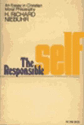 Responsible Self: An Essay in Christian Moral Philosophy