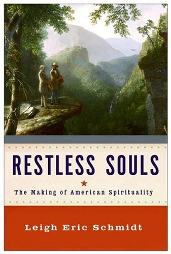 Restless Souls: The Making of American Spirituality 9780060858346