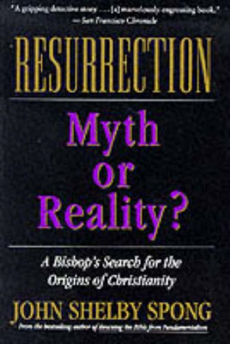 Resurrection: Myth or Reality? 9780060674298