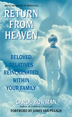 Return from Heaven: Beloved Relatives Reincarnated Within Your Family 9780061030444