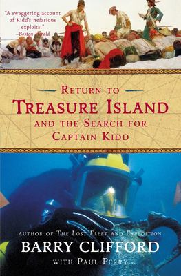 Return to Treasure Island and the Search for Captain Kidd 9780060959821