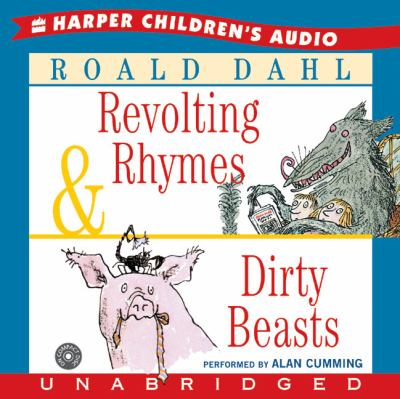 Revolting Rhymes & Dirty Beasts CD: Revolting Rhymes & Dirty Beasts CD 9780060740559
