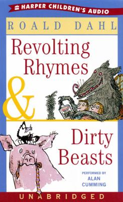 Revolting Rhymes & Dirty Beasts: Revolting Rhymes & Dirty Beasts