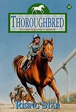 Thoroughbred #49: Rising Star